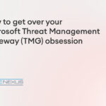how to get over microsoft tmg blog