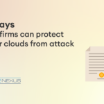6 ways law firms can protect their clouds from attack
